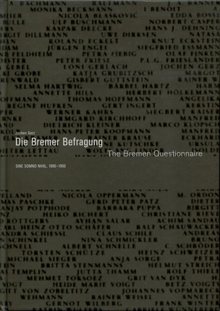 Die Bremer Befragung/The Bremen Questionnaire