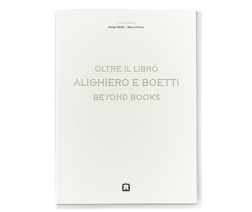 Oltre il libro Alighiero e Boetti beyond books