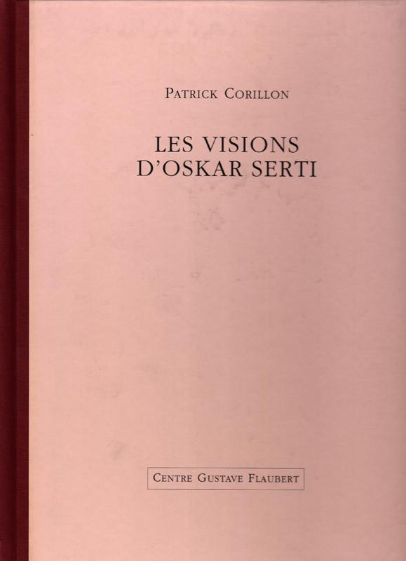 Les visions d'Oskar Serti (Budapest, 1881 – Armsterdam 1959)