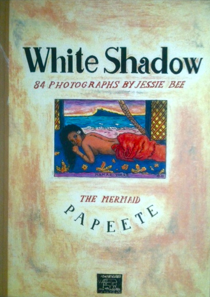 White Shadow. 84 Photographs by Jessie Bee