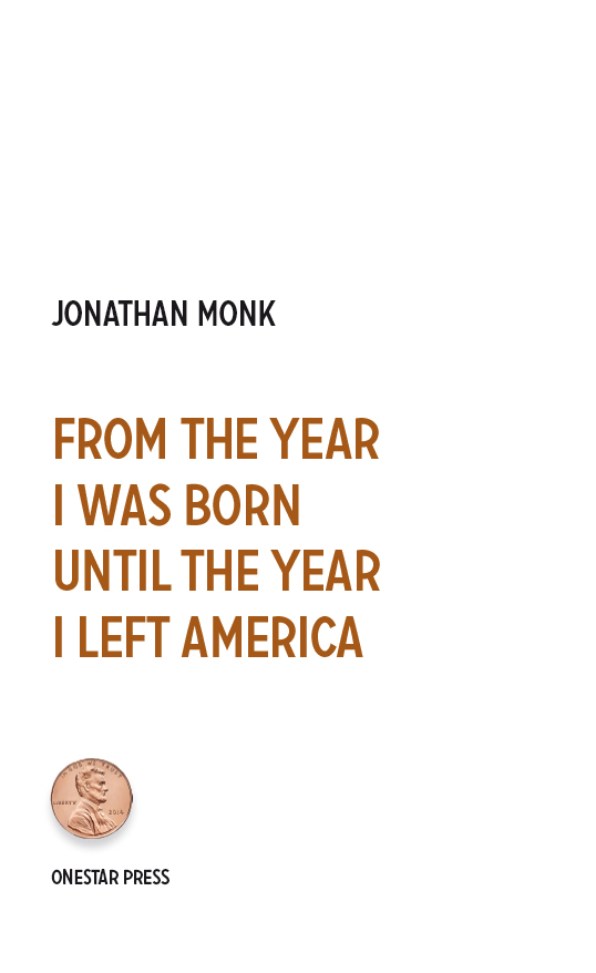 From the year I was born until the year I left America
