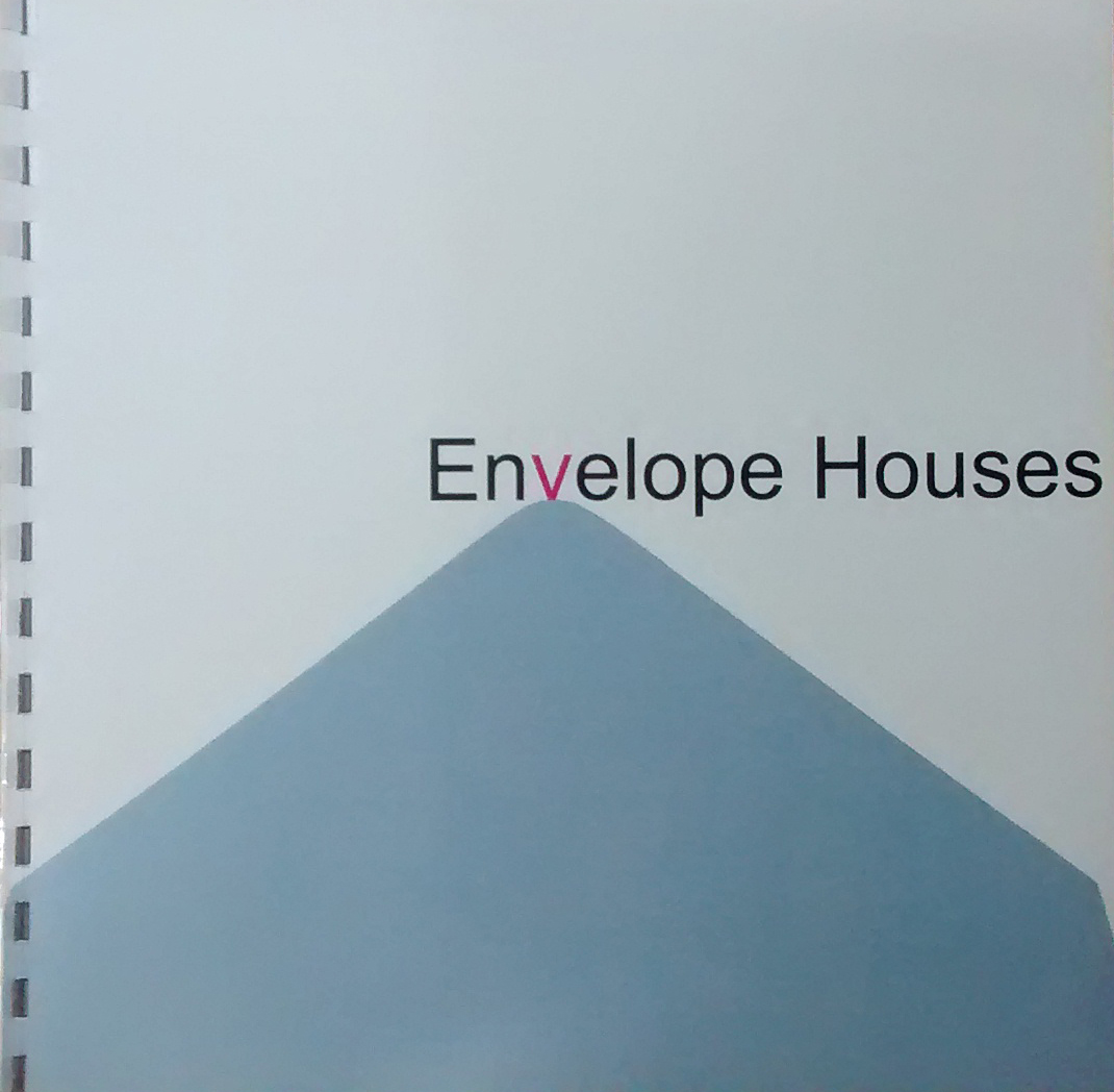 Envelope Houses