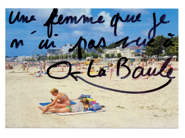 Claude Closky 'Une femme que je n'ai pas vue à La Baule [A woman I haven't seen in La Baule]', 1995,  black felt pen on postcard, 10,5 x 15 cm. Courtesy Galerie Laurent Godin