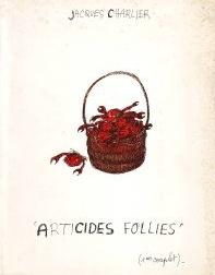 «Articides Follies» (1er couplet)
