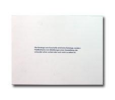 Die Kataloge vom Caramelle sind keine Kataloge, sondern Publikationen von Abbildungen einer Ausstellung, die entweder schon vorbei oder noch nicht zu sehen ist.