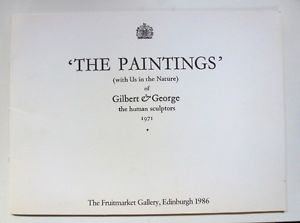 «The Paintings» (with us in the Nature) of Gilbert & George the human sculptors 1971