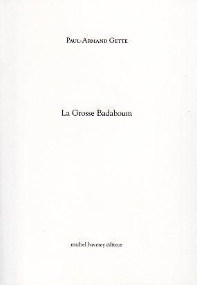 La Grosse Badaboum