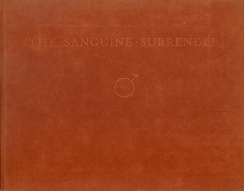 The Sanguine Surrender