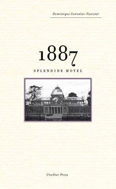 1887 – Splendide Hotel