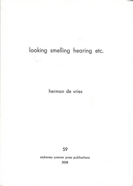 looking smelling hearing etc.
