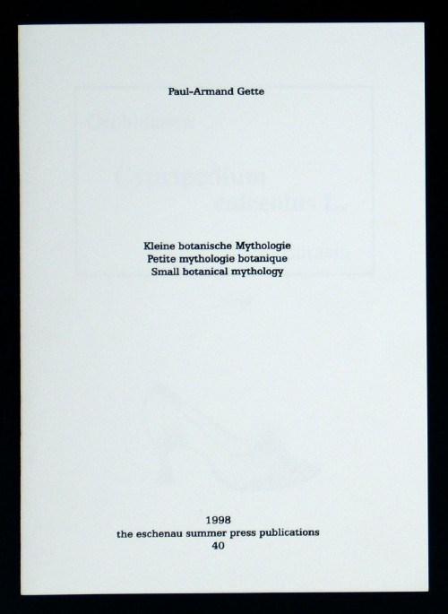 Kleine botanische Mythologies – Petite mythologie botanique – Small botanical mythology