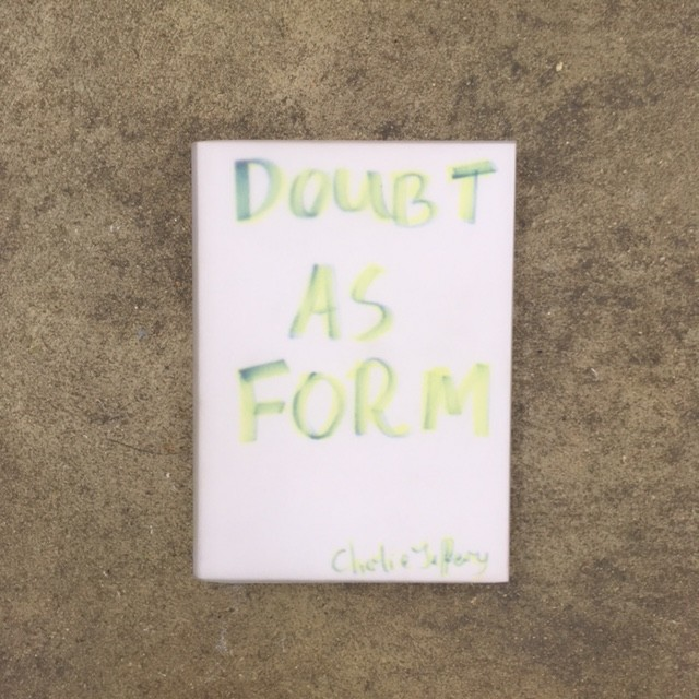 Doubt as Form