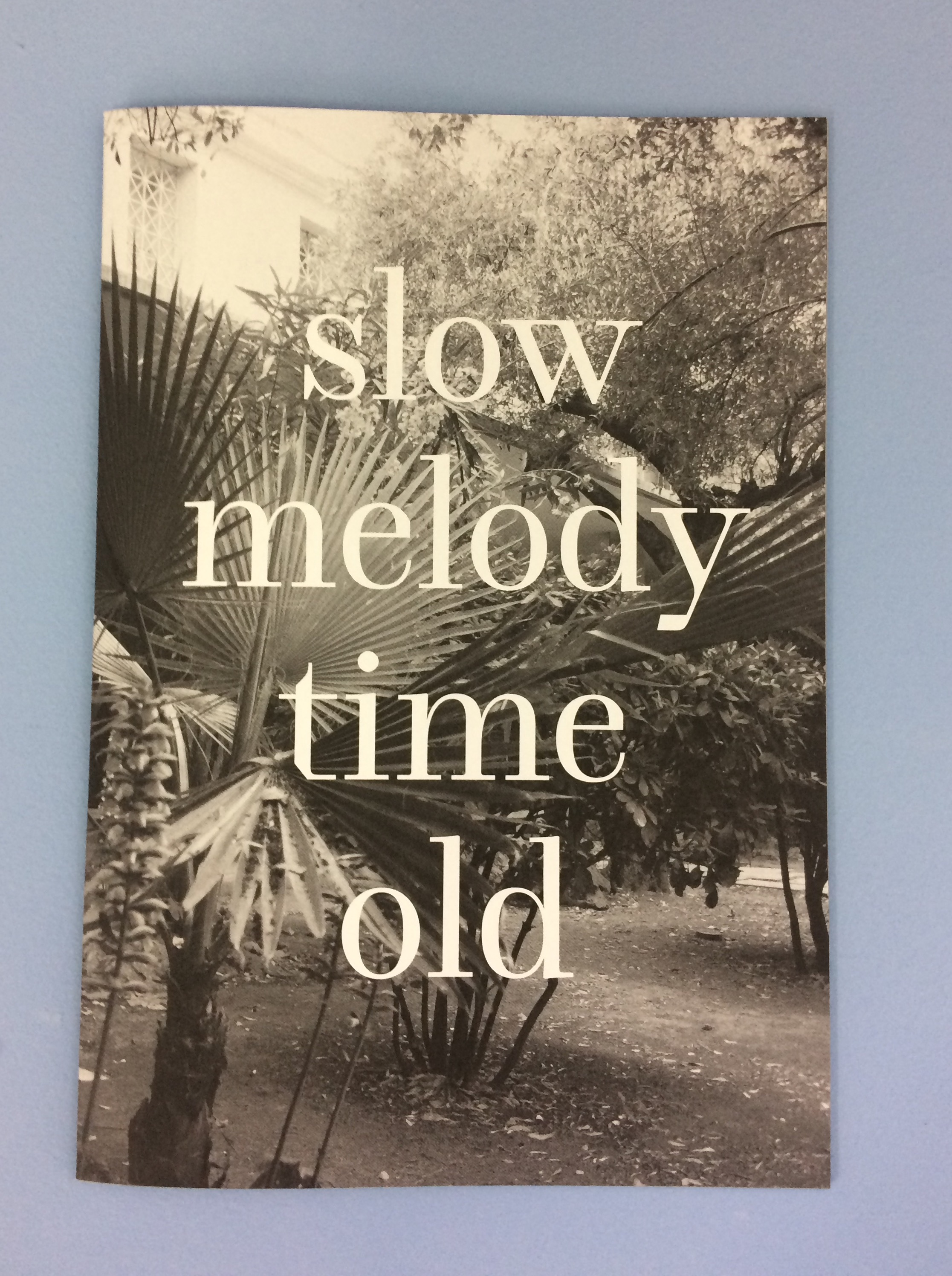 Slow Melody Time Old