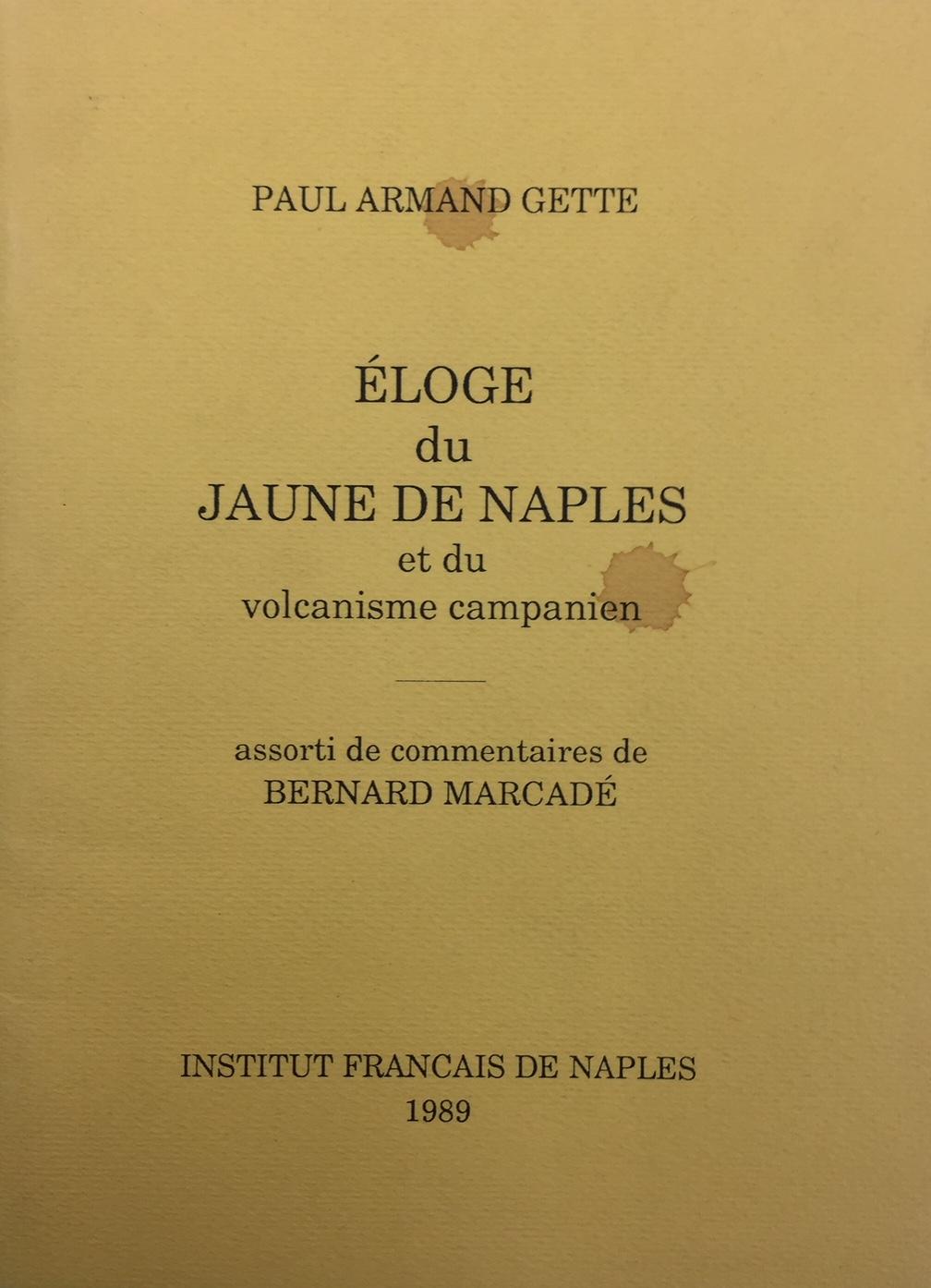 Eloge du jaune de Naples