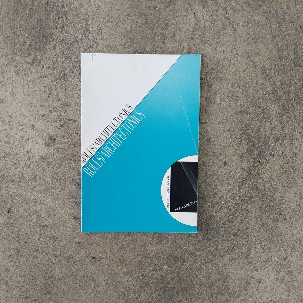 Roles/Architectonics