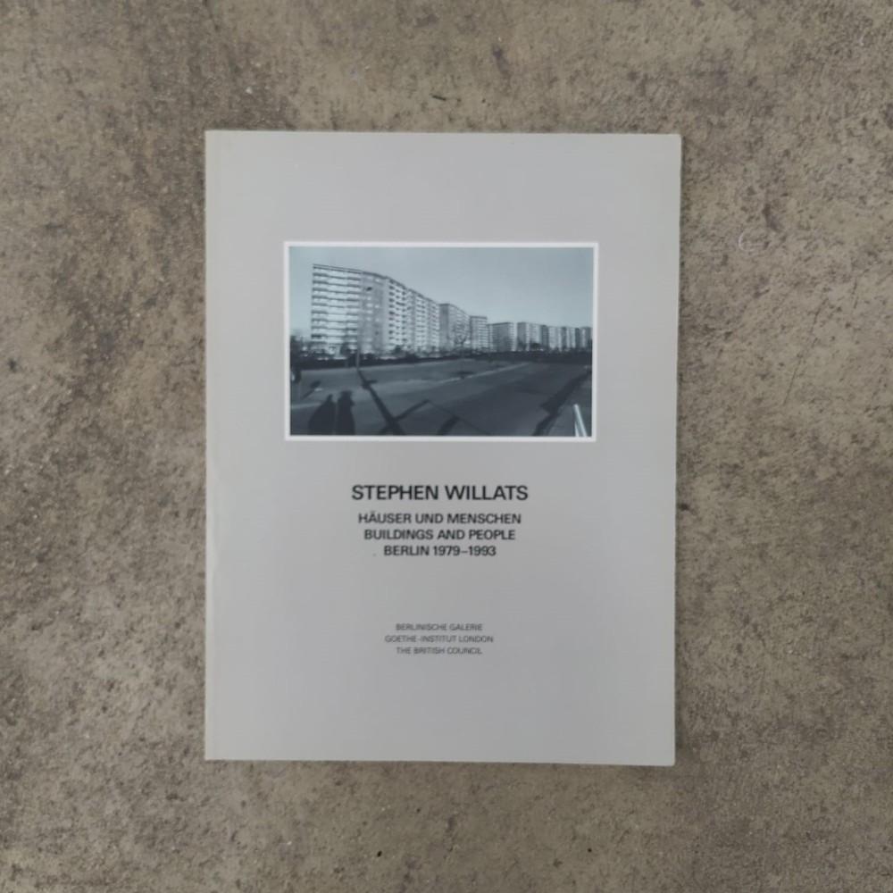 Häuser und Menschen. Buildings and people. Berlin 1979-1993